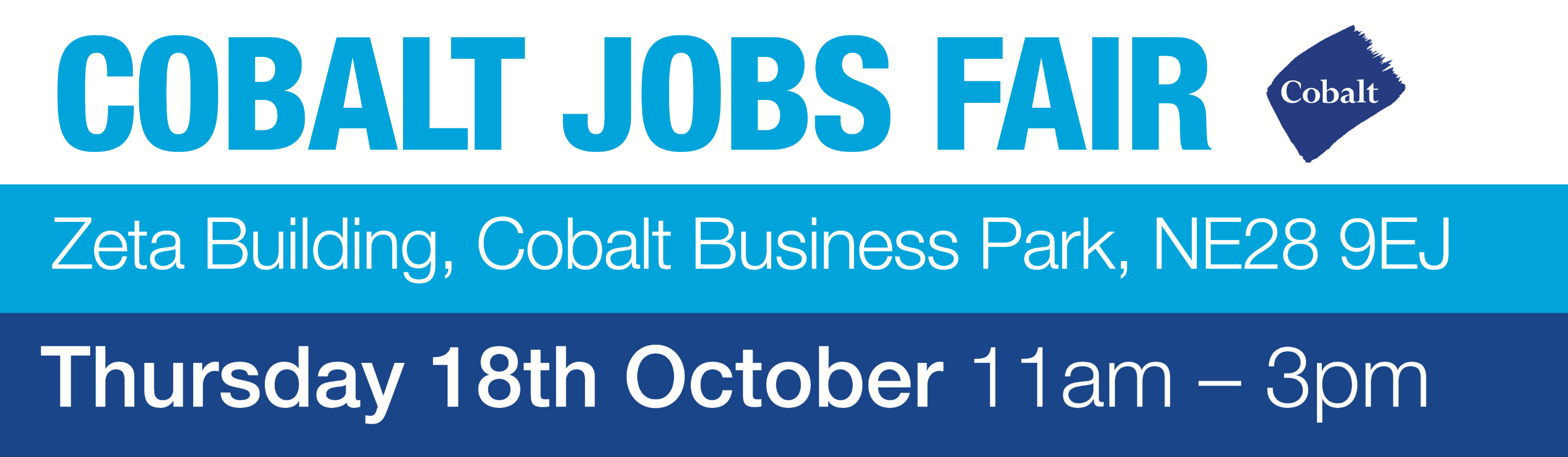 Cobalt Jobs Fair. Thursday 18th October, 2018, 11AM - 3PM. Cobalt 23